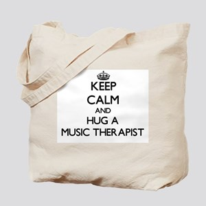 Keep Calm and Hug a Music Therapist Tote Bag