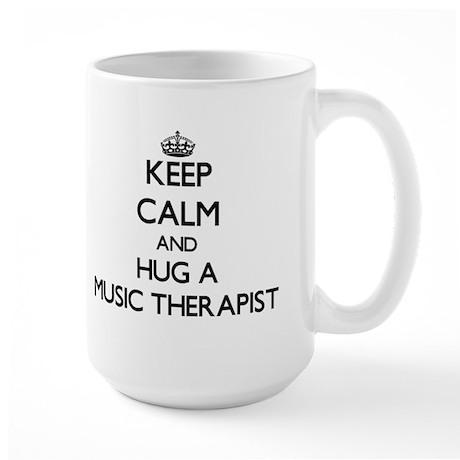 Keep Calm and Hug a Music Therapist Mugs