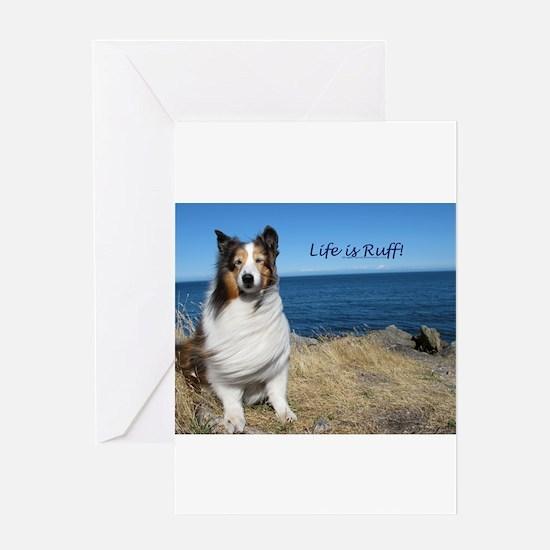 Life is Ruff! Greeting Card