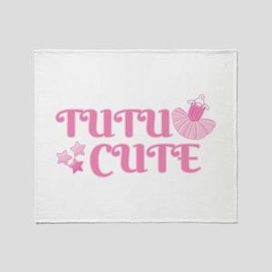 Ballet | Tutu Cute | Too Cute Throw Blanket