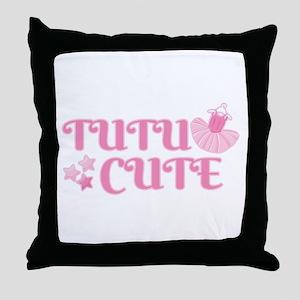 Ballet | Tutu Cute | Too Cute Throw Pillow
