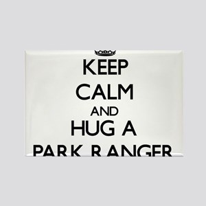Keep Calm and Hug a Park Ranger Magnets