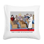 Passing the Plate Square Canvas Pillow