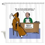 Death Applies to Seminary Shower Curtain