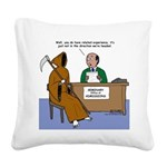 Death Applies to Seminary Square Canvas Pillow