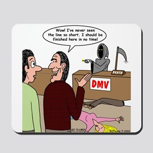 Death Works at the DMV Mousepad