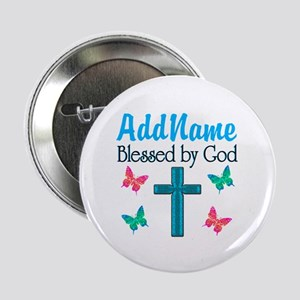 """BLESSED BY GOD 2.25"""" Button"""