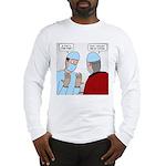 Choir Robe Scrubs Long Sleeve T-Shirt