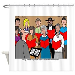 How Great Thou Arrt! Shower Curtain