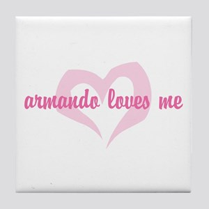 """Armando Loves Me"" Tile Coaster"