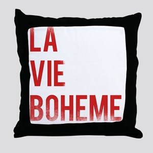 La Vie Boheme Throw Pillow