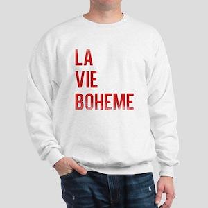 La Vie Boheme Sweatshirt