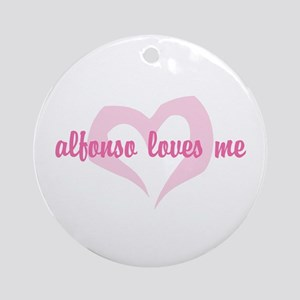 """""""Alfonso Loves Me"""" Ornament (Round)"""