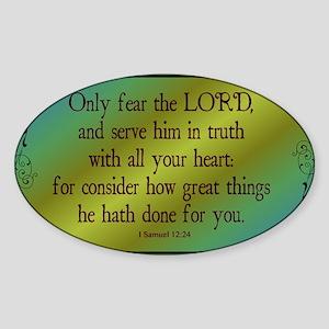 I Samuel 12:24 KJV Sticker (Oval)