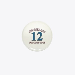 12 year old birthday designs Mini Button