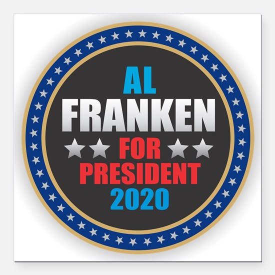 "Al Franken for President Square Car Magnet 3"" x 3"""