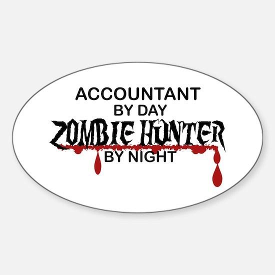 Zombie Hunter - Accountant Sticker (Oval)