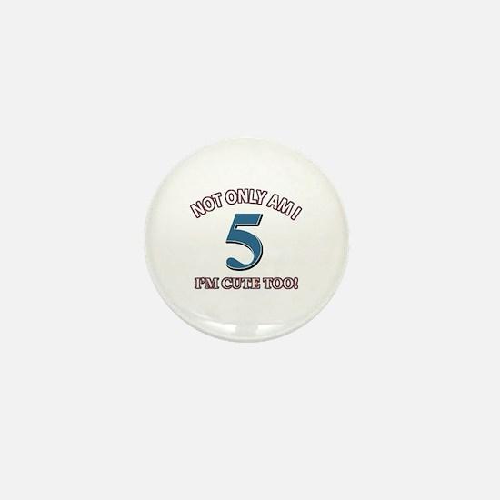 5 year old birthday designs Mini Button