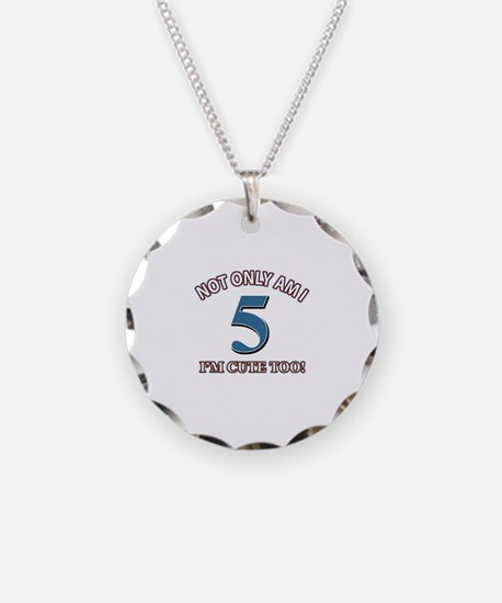 5 year old birthday designs Necklace