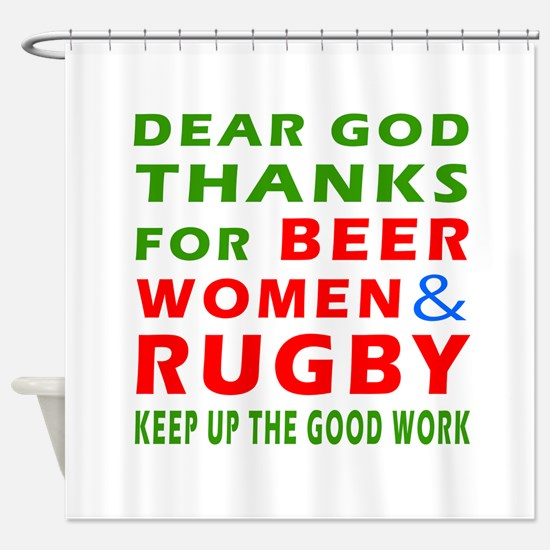 Beer Women and Rugby Shower Curtain