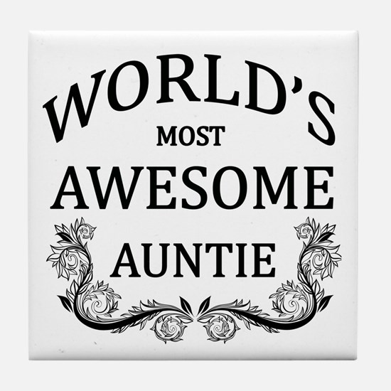 World's Most Awesome Auntie Tile Coaster