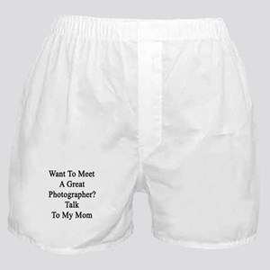 Want To Meet A Great Photographer? Ta Boxer Shorts