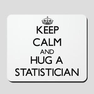 Keep Calm and Hug a Statistician Mousepad