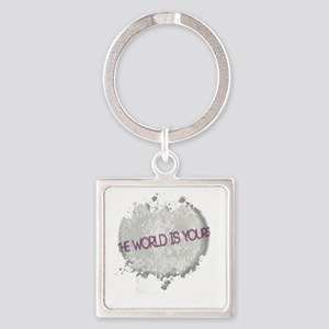 worldisyours copy Square Keychain