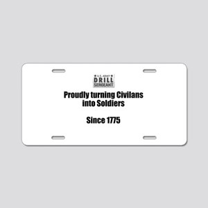 Drill Sergeants job Aluminum License Plate