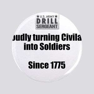 "Drill Sergeants job 3.5"" Button"