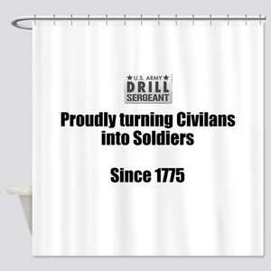 Drill Sergeants job Shower Curtain