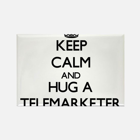 Keep Calm and Hug a Telemarketer Magnets