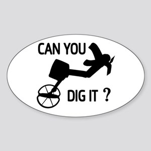 Can you dig it ? Sticker