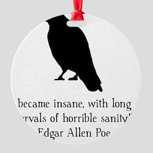 Edgar Allen Poe Quote Black Round Ornament