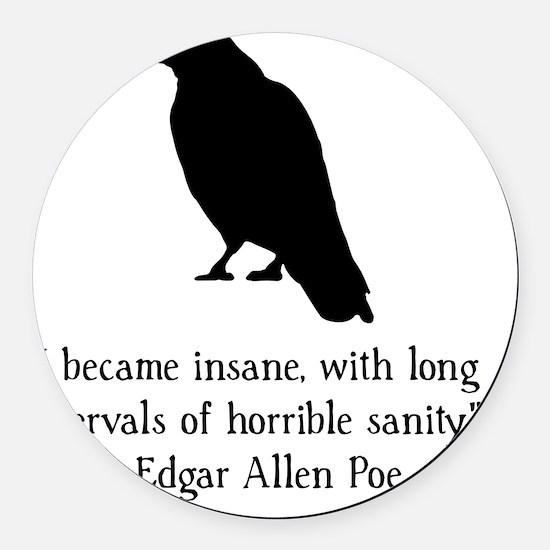 Edgar Allen Poe Quote Black Round Car Magnet