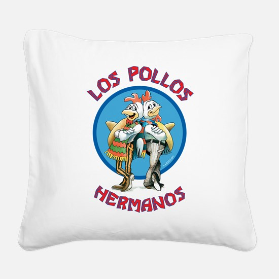 Los Pollos Hermanos Square Canvas Pillow