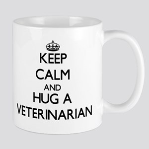 Keep Calm and Hug a Veterinarian Mugs