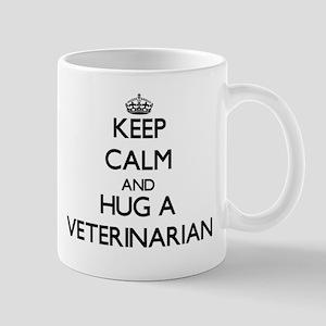Keep Calm and Hug a Veterinarian Mugs