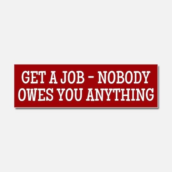 Get A Job Car Magnet 10 x 3
