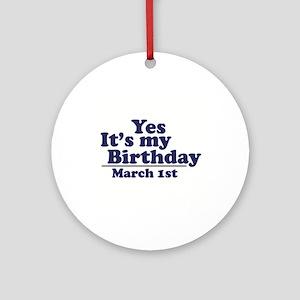 March 1 Birthday Ornament (Round)