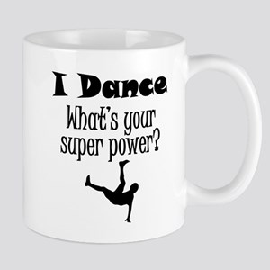 I Dance What's Your Super Power? Mugs