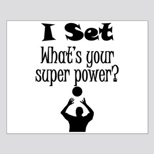 I Set (Volleyball) What's Your Super Power? Poster