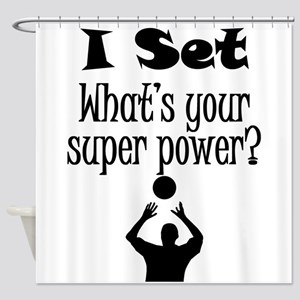 I Set (Volleyball) What's Your Super Power? Shower