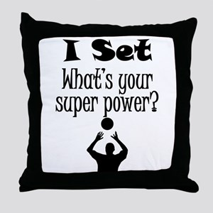 I Set (Volleyball) What's Your Super Power? Throw
