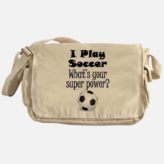 I Play Soccer What's Your Super Power? Messenger B