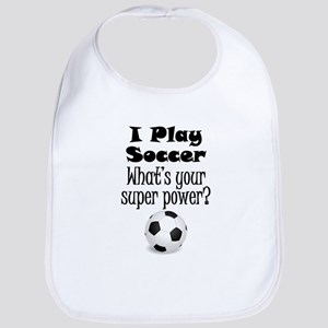 I Play Soccer What's Your Super Power? Bib