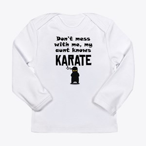 My Aunt Knows Karate Long Sleeve T-Shirt