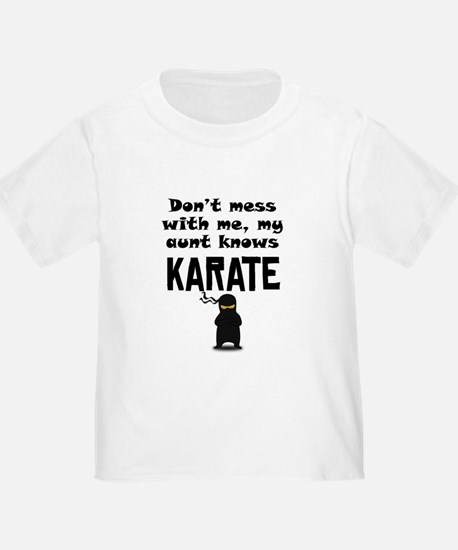 My Aunt Knows Karate T-Shirt