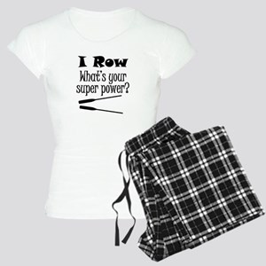 I Row What's Your Super Power? Pajamas