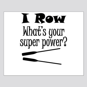 I Row What's Your Super Power? Posters